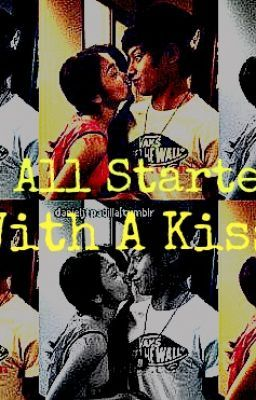 It All Started With A Kiss (KathNiel FanFic)