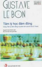 Tâm lý học đám đông - Gustave Le Bon by LanhTuTuyet