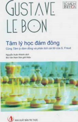 Đọc truyện Tâm lý học đám đông - Gustave Le Bon