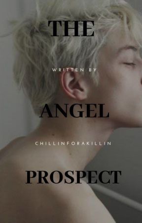 The Angel Prospect (IRISH TATTOOIST NOVELLA) by ChillinForAKillin
