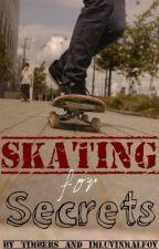"""""""Skating for Secrets"""" by Joseph78"""