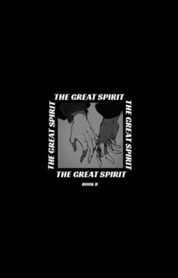 {The Great Spirit} II ~ an avatar the last airbender story