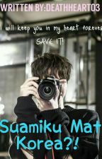 Suamiku Mat Korea?! (SLOW UPDATE) by DeathHeart03