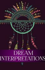 Dream Interpretations by sereniiiiology