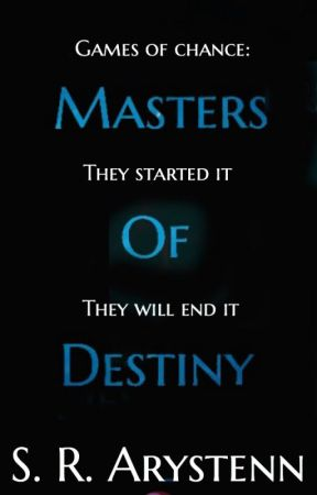 Games of Chance: Masters of Destiny by Strawberry_Cream1928