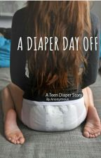 A Diaper Day Off by GGman01