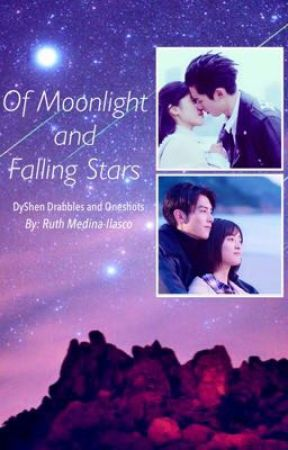 Of Moonlight and Falling Stars : DyShen/DiYue Drabbles and Oneshots by wuthie16