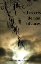Les cris de nos silences [BxB] TERMINÉ by LImaginaireDeMJB