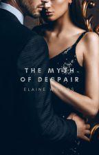 The Myth of Despair  [Inkitt] by Ancientt