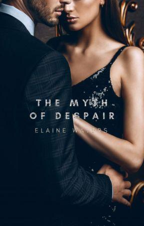 The Myth of Despair ✓ by Ancientt