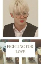fighting for love [APPLY FIC] by _dreamyjoon_