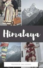 HIMALAYA [COMPLETED] by tarimatsui