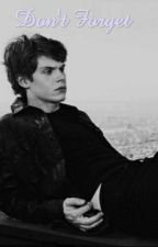 Dont forget (My beautiful mistake sequal, Evan peters fanfiction) by Mintbunnybutler
