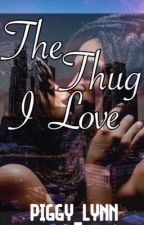 The thug I love by piggy_lynn