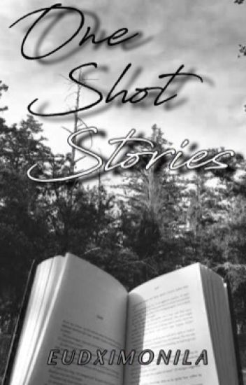 One Shot Stories