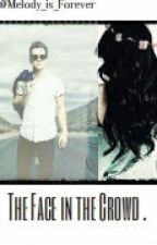 The Face in the Crowd. {Brendon Urie Fanfic} by Melody_is_Forever