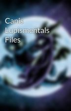 Canis Lupismentals Files by SpyroAndToothless