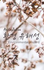 Environmental Hazard Part 1 [Minor Editing] by ArjhayTabios