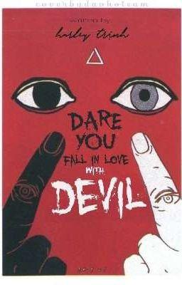 Đọc truyện Dare You Fall In Love With Devil