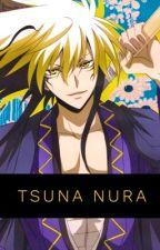 Tsuna Nura?! by Luna_Uchiha1