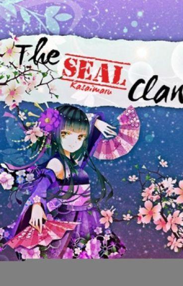 The Seal Clan (Naruto Fan Fict)