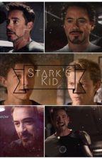 Stark's Kid ( A Tony Stark Story ) by Marvel2006imagines