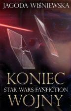 Koniec wojny | Star Wars Fanfiction by JagodaWi