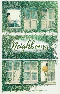 Đọc truyện Neighbours || BTS x RV