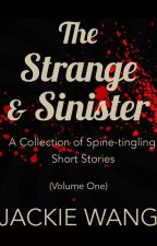 The Strange and Sinister (Available on Amazon) by Chesmok