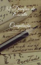 52 Desafios de Escrita by MartaSousa1986