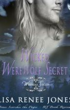 Wicked Werewolf Passion -A Werewolf Society story by LisaReneeJones
