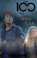 No Going Back [Bellarke] by kitkat9g