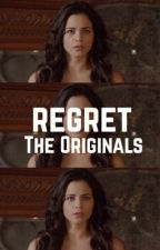 Regret ▻ The Originals [2] by arios2004