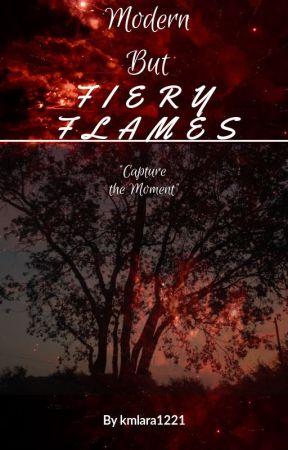 Modern but Fiery Flames by kmlara1221
