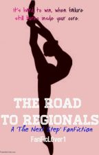 The Road to Regionals by FanFicL0ver1