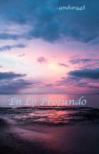 En Lo Profundo Versión en español (S.M) by Ambar448