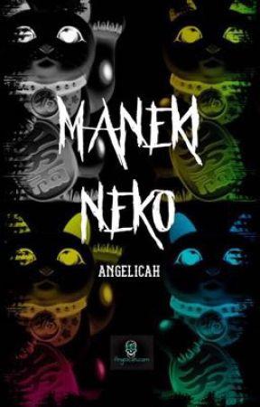 MANEKI NEKO by Angelicahwriter