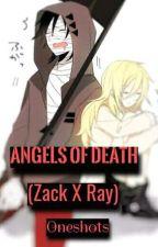 Angels Of Death OneShots (Zack x Ray) by ThePhantomBois