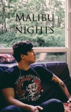 Malibu Nights - c.h by plainwhiteluke