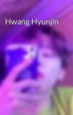 Hwang Hyunjin  by bkv_byn