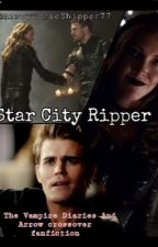 Star City Ripper by lauriverqueen