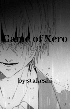 Game Of Xero - Every