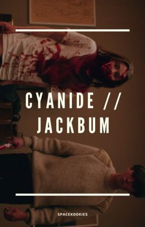 Cyanide // Jackbum by spacekookies