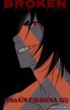 BROKEN [Villain Kirishima AU]  by MysteryWriter0001