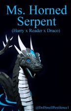Ms. Horned Serpent (Harry x Reader x Draco) by fanficqueen1203