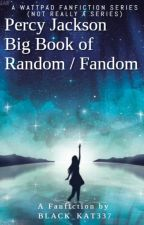 Percy Jackson Big Book of Random / Fandom by PanicAtMyPrideParade