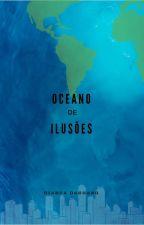 Oceano de ilusões by Bdaguano