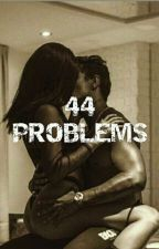 """44 Problems"" by Libertina2005"
