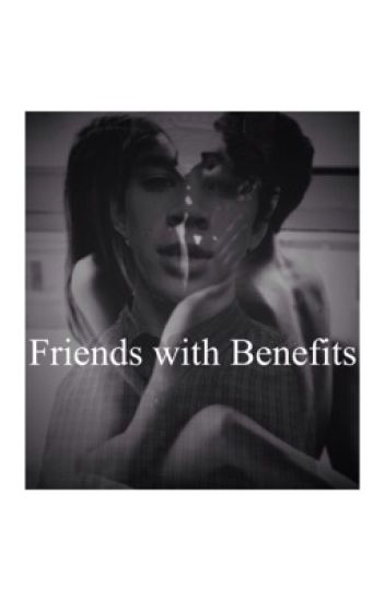 Friends with Benefits (Hayes Grier)