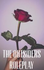 The Outsiders Roleplay by _Quiescent_